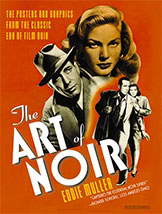 The Art of Noir by Eddie Muller