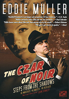 Eddie Muller - The Czar of Noir