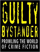 Guilty Bystander - Prowling the World of Crime Fiction
